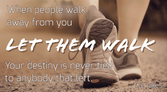 Motto of the Month: Let them Walk