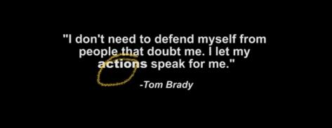 Tom Brady Motto