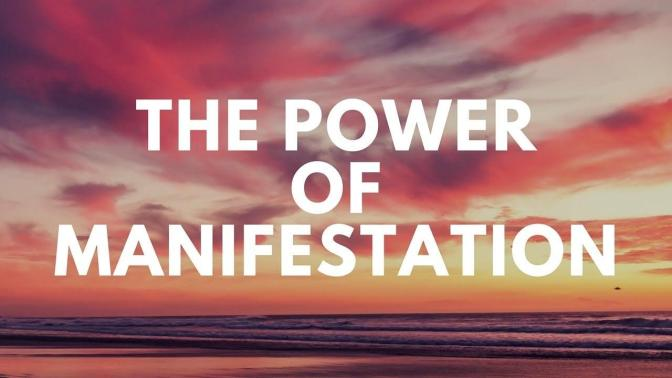 Motto of the Month – The Power of Manifestation