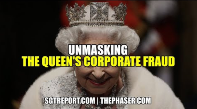 Unmasking The Queen's Corporate Fraud